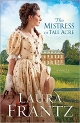 Review/Giveaway: The Mistress of Tall Acre
