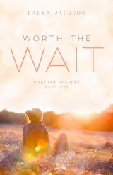 Book Giveaway: Worth the Wait